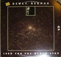 Follow the Black Star – Dewey Redman