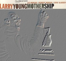 Mothership – Larry Young