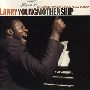 Mothership - Larry Young, Blue Note Records